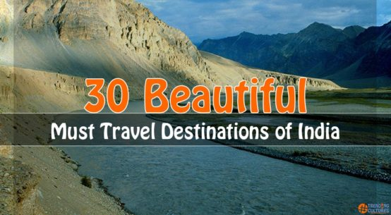30 beautiful travelling destinations of India