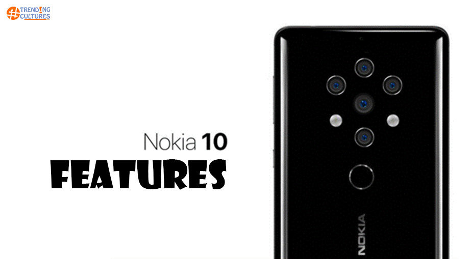 Nokia 10 Features