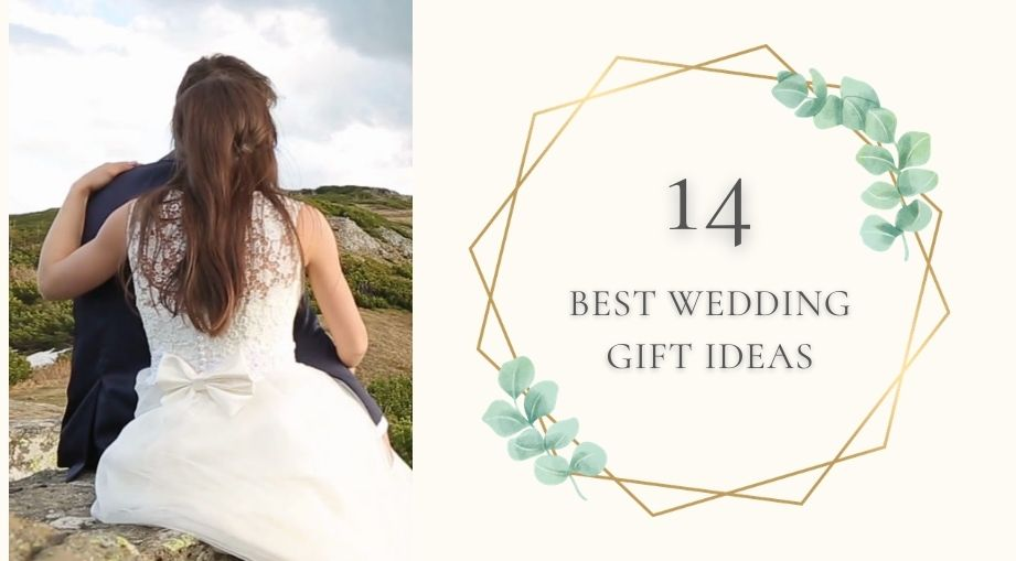 14 Best Wedding Gift Ideas